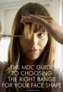 The MDC Guide to Choosing the Right Bangs for Your Face Shape