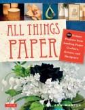Book Preview: All Things Paper