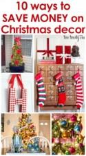 10 Ways to Save Money On Christmas Decor