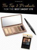 The Top 3 Products for the Best Smoky Eye