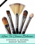 How to Choose Between Synthetic & Natural Makeup Brushes