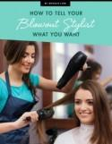 How to Tell Your Blowout Stylist What You Want
