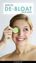 How to De-Bloat Your Face