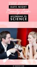 The Best Date-Night Beauty Looks According to Science