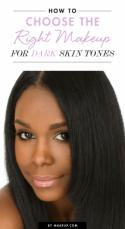 How to Choose the Right Makeup for Dark Skin Tones