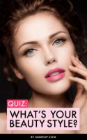 Quiz: What's YOUR Beauty Style?