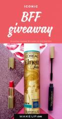 Makeup.com + L'Oréal Paris Iconic BFF Giveaway