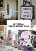 22 Chic Parisian-Themed Bridal Shower Ideas - Weddingomania