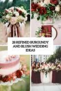 28 Refined Burgundy And Blush Wedding Ideas - Weddingomania