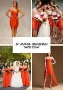 20 Eye-Catching Orange Bridesmaid Dress Ideas For Fall Weddings - Weddingomania