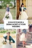 23 Ways To Rock A Denim Jacket At Your Wedding - Weddingomania