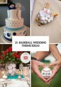 21 Funny Baseball Wedding Theme Ideas - Weddingomania