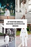 29 Winter Bridal Shower Outfits For Brides - Weddingomania