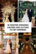 30 Winter Wedding Arches And Altars To Get Inspired - Weddingomania