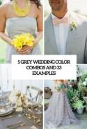 5 Grey Wedding Color Combos And 33 Examples - Weddingomania