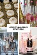 43 Trendy Glam Bridal Shower Ideas - Weddingomania