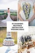 40 Charming Provence Destination Wedding Ideas - Weddingomania