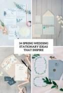 34 Spring Wedding Stationary Ideas That Inspire - Weddingomania