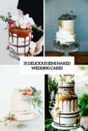 35 Delicious Semi Naked Wedding Cakes - Weddingomania