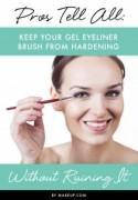 Keep Your Gel Eyeliner Brush From Hardening Without Ruining It