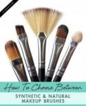 How to Choose Between Synthetic & Natural Makeup Brushes.Makeup.com