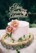 Wedding Cake Topper  You are my greates Adventure  Cake Topper  Wood Cake Topper Silver Gold Cake Topper