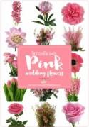 Essential Pink Wedding Flowers Guide: Names, Seasons + Pics