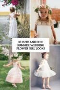33 Chic And Cute Summer Wedding Flower Girl Looks - Weddingomania