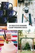 33 Creative Summer Camp Wedding Ideas - Weddingomania