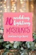 Don't make these 10 wedding lighting mistakes!