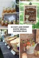 30 Cozy And Sweet Rustic Bridal Shower Ideas - Weddingomania
