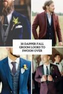 30 Dapper Fall Groom Looks To Swoon Over - Weddingomania