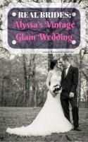 Real Brides: Alyssa's Vintage Glam Wedding