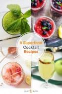 8 Refreshing Cocktails With Superfood Ingredients