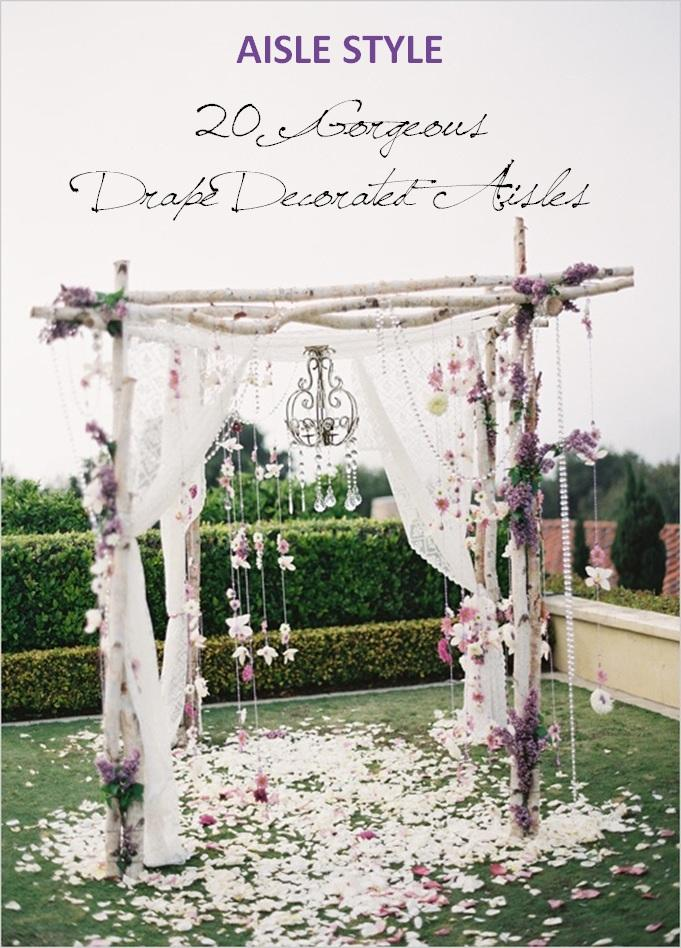 Mariage - Aisle Style – 20 Gorgeous (and DIY-able) Drapes