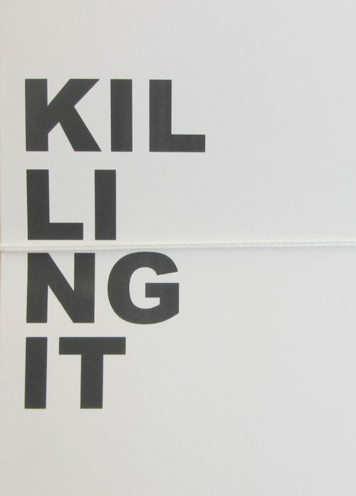 You Are: KILLING IT #2055629