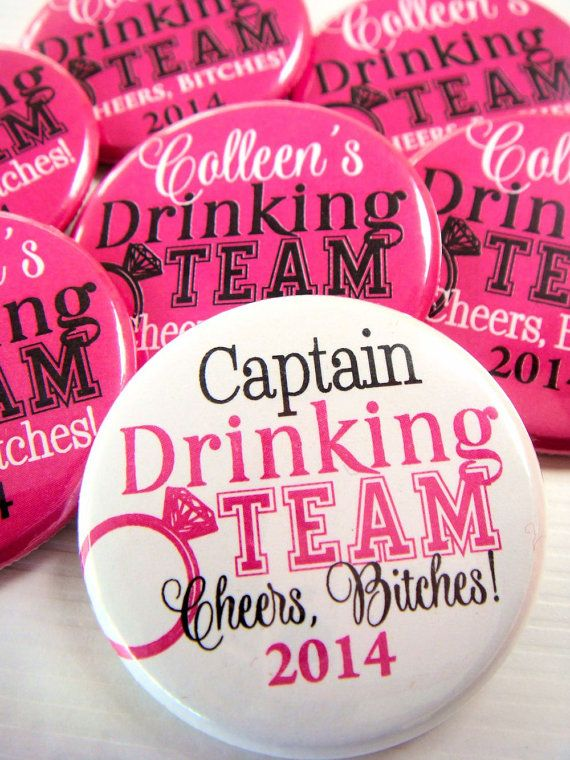 Wedding - Bachelorette Party Buttons- Bride's Drinking Team Personalized, 1.75 Inch, Pin Back Buttons