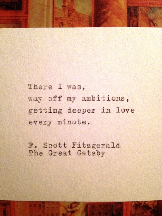 Quotes About Love In The Great Gatsby : the great gatsby quote typed on typewriter the great gatsby quote ...