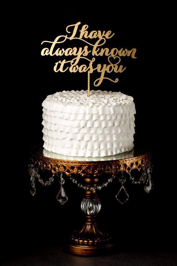 Mariage - Gâteau de mariage Topper - J'ai toujours su que c'était vous