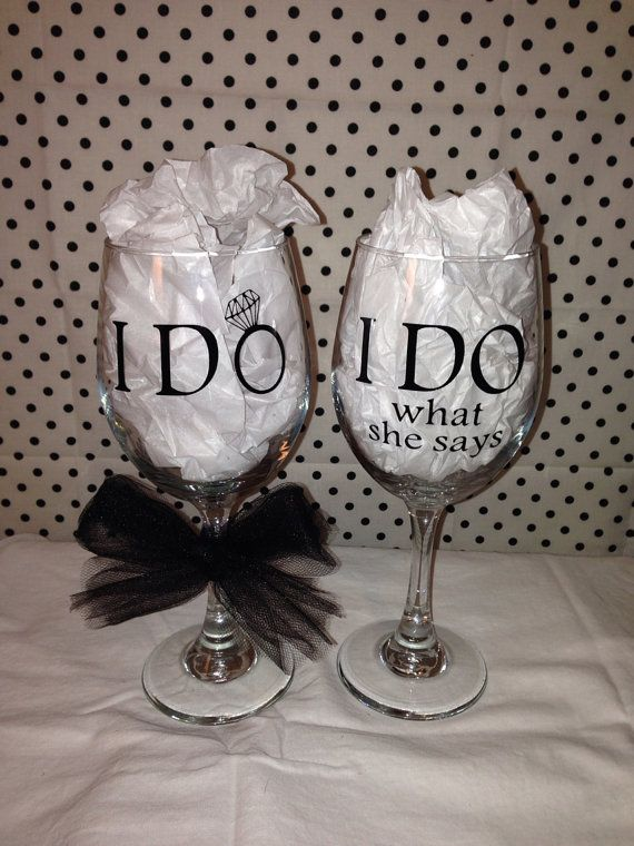 I Do Not Like: I Do / I Do What She Says Funny Wedding Wine Glasses