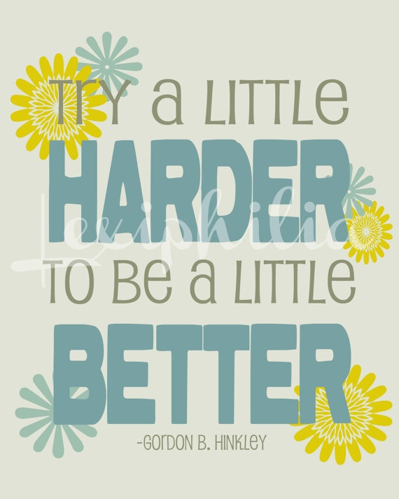 Inspirational Quote Try A Little Harder 40x40 Art Print LDS Art Mesmerizing Lds Inspirational Quotes