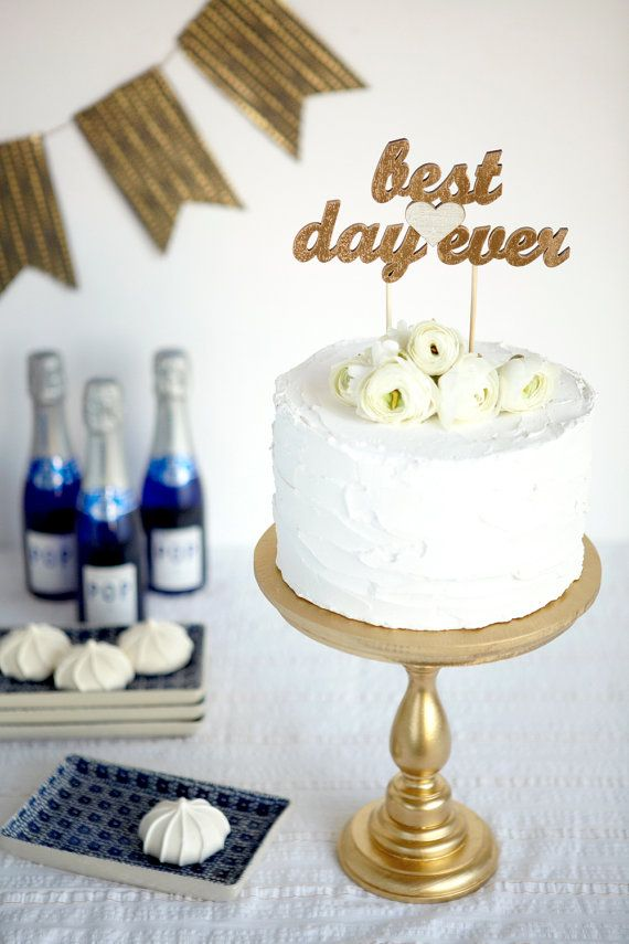 Свадьба - The Whimsical Wedding Cake Topper - Best Day Ever - Gold - Ready To Ship
