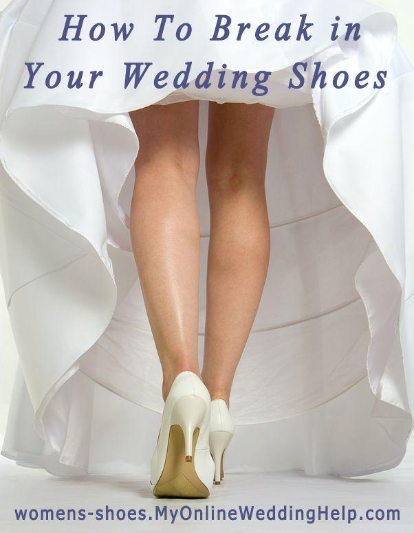 Wedding - How To Break In Shoes