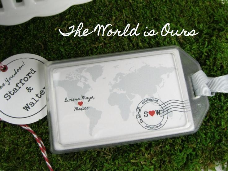 wedding favors the world is ours luggage tag