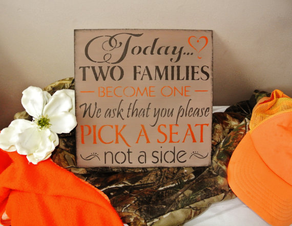 Mariage - Camo Wedding Decor,  Sign Today Two Families Become One Pick a Seat not a side wood sign orange and brown autumn fall colors hunter, outdoor