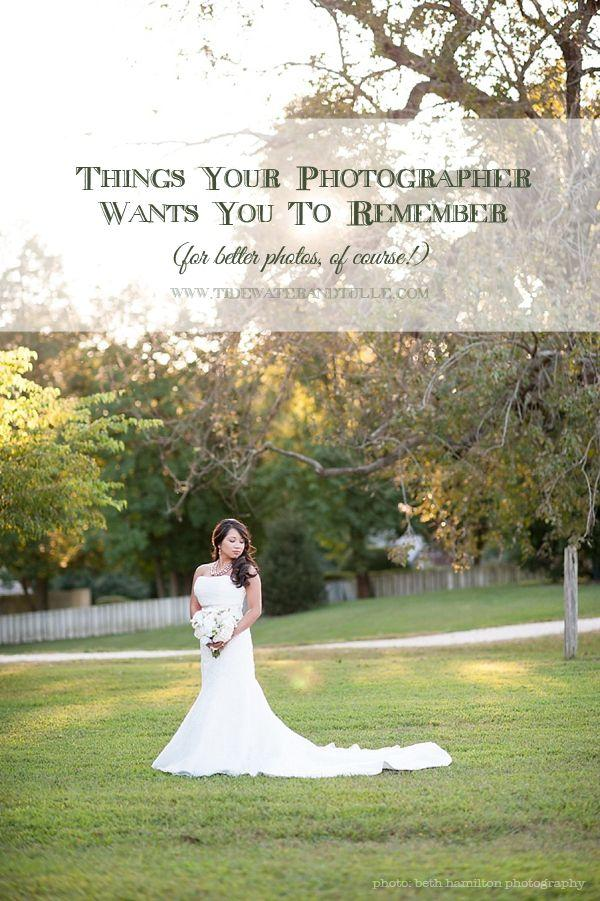 Свадьба - Things Your Photographer Wants You To Remember For The Wedding Day