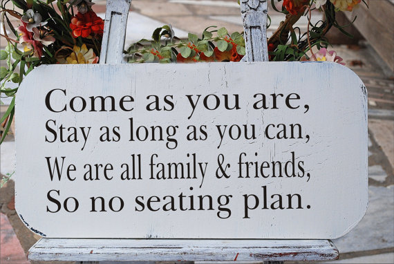 Come As You Are No Seating Plan Sign Stencil Wedding Create Your Own Signs
