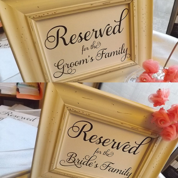 Reserved For Brides Family And Grooms Signs