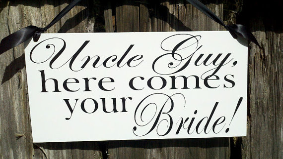 Mariage - Wedding Signs, Photo Prop Uncle here comes your Bride, Double Sided, Custom hanging sign for your ring bearer or flower girl