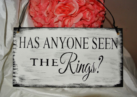 Hochzeit - Has anyone seen the rings, wedding signs, hanging, wooden, black and white, shabby, rustic, beach, barn, country wedding funny ring bearer